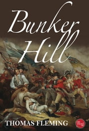 Bunker Hill ebook by Thomas Fleming