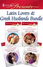 Latin Lovers & Greek Husbands Bundle ebook by Melanie Milburne,Cathy Williams,Kate Hewitt,Chantelle Shaw