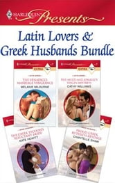 Latin Lovers & Greek Husbands Bundle - The Venadicci Marriage Vengeance\The Multi-Millionaire's Virgin Mistress\The Greek Tycoon's Reluctant Bride\Proud Greek, Ruthless Revenge ebook by Melanie Milburne,Cathy Williams,Kate Hewitt,Chantelle Shaw