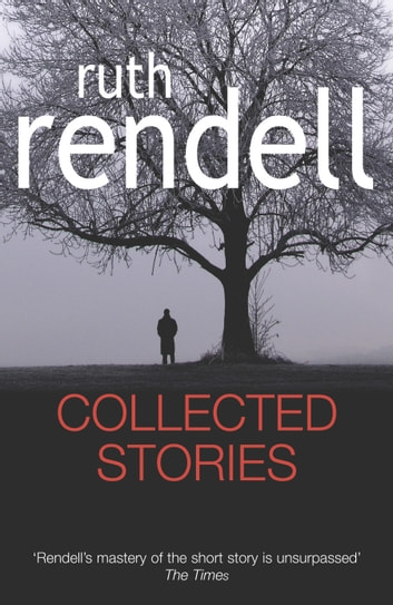 Collected Stories ebook by Ruth Rendell