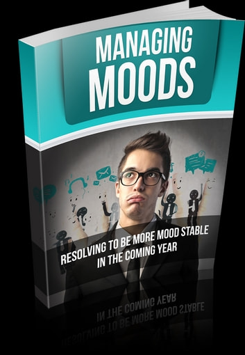 Managing Moods ebook by Anonymous