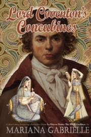 Lord Coventon's Concubines - Masala Rajah ebook by Mariana Gabrielle