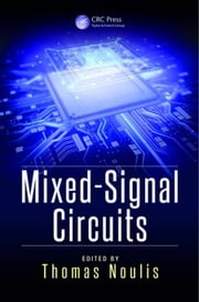 Mixed-Signal Circuits ebook by Noulis, Thomas