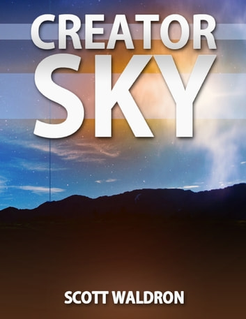 Creator Sky ebook by Scott Waldron