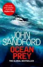 Ocean Prey - A Lucas Davenport & Virgil Flowers novel ebook by John Sandford