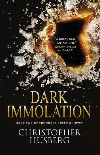 Chaos Queen - Dark Immolation ebook by Christopher Husberg