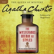 The Mysterious Affair at Styles - A Hercule Poirot Mystery audiobook by Agatha Christie