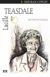 Lucille Teasdale ebook by Deborah Cowley