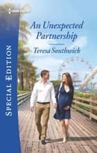 An Unexpected Partnership 電子書 by Teresa Southwick