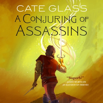 A Conjuring of Assassins audiobook by Cate Glass