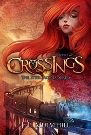Crossings ebook by J L Mulvihill
