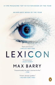 Lexicon - A Novel ebook by Max Barry