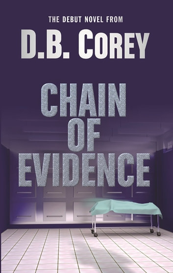 Chain of Evidence ebook by D.B. Corey