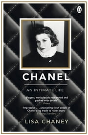 Chanel - An Intimate Life ebook by Lisa Chaney