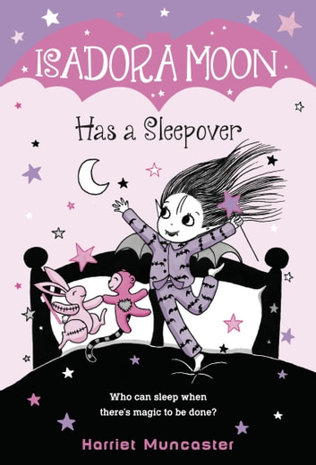 Isadora Moon Has a Sleepover eBook by Harriet Muncaster