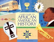 A Kid's Guide to African American History: More than 70 Activities ebook by Sanders, Nancy  I.