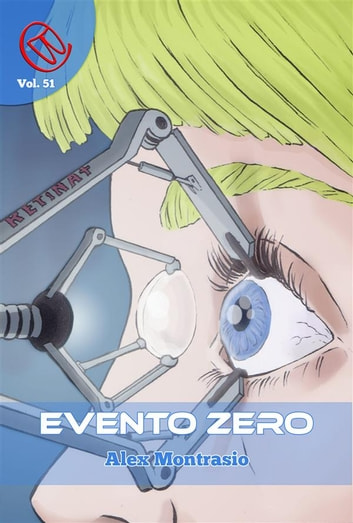 Evento Zero ebook by Alex Montrasio,Davide del Monaco