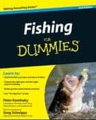 Fishing for Dummies ebook by Peter Kaminsky, Greg Schwipps