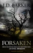 Forsaken: Book One of the Shadow Cove Saga ebook by J.D. Barker