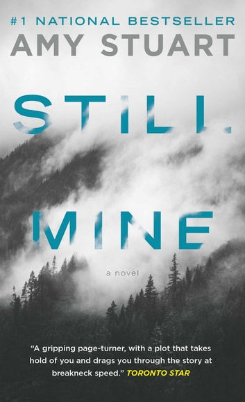 Still Mine ebook by Amy Stuart