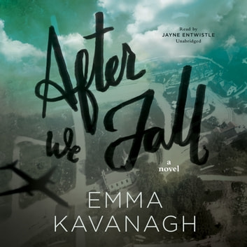 After We Fall - A Novel audiobook by Emma Kavanagh