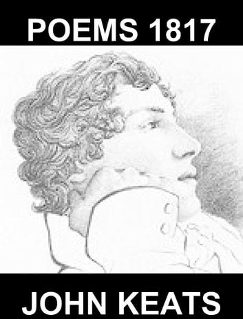 Poems 1817 [mit Glossar in Deutsch] ebook by John Keats,Eternity Ebooks