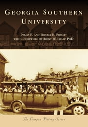 Georgia Southern University ebook by Delma E. Presley,Beverly B. Presley,Brent W. Tharp PhD
