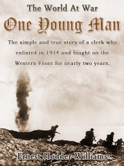 One Young Man - Revised Edition of Original Version ebook by J. E. Hodder-Williams