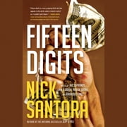 Fifteen Digits audiobook by Nick Santora