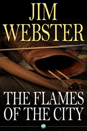 The Flames of the City - Cities and Gods can die ebook by Jim Webster