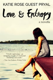 Love and Entropy ebook by Katie Rose Guest Pryal