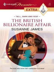 The British Billionaire Affair ebook by Susanne James