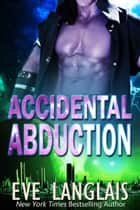 Accidental Abduction ebook by