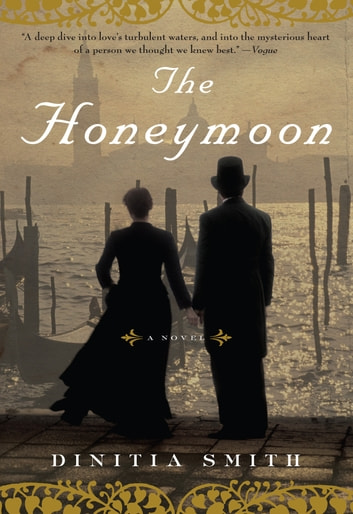 The Honeymoon - A Novel of George Eliot ebook by Dinitia Smith
