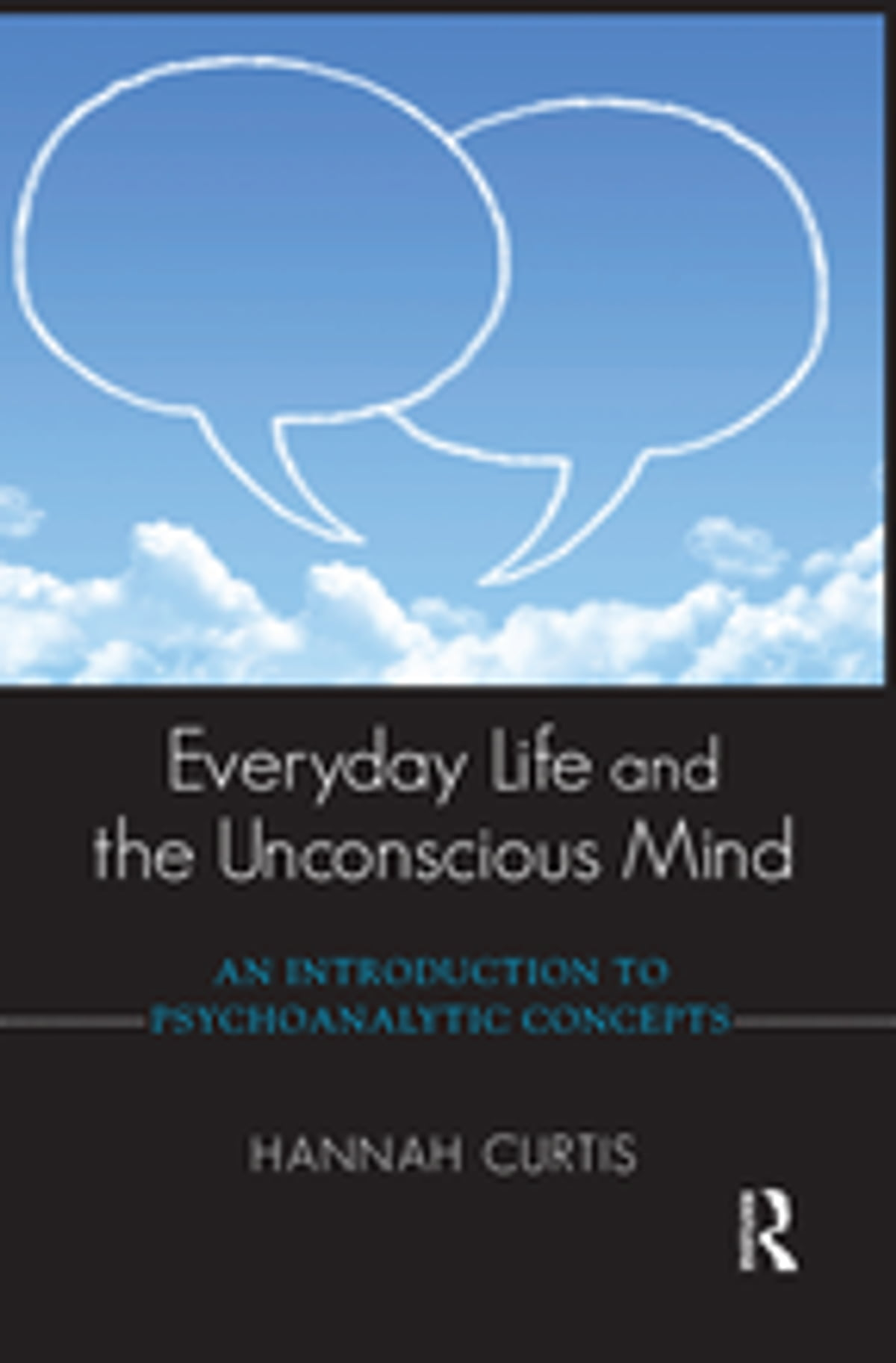Everyday Life and the Unconscious Mind eBook di Hannah Curtis -  9780429913358 | Rakuten Kobo