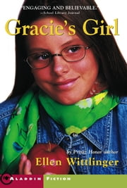 Gracie's Girl ebook by Ellen Wittlinger