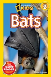 National Geographic Readers: Bats ebook by Elizabeth Carney