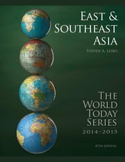 East and Southeast Asia 2014 ebook by Steven A. Leibo