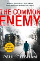 The Common Enemy (DCI Warren Jones, Book 4) ebook by