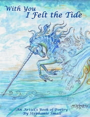 With You I Felt the Tide ebook by Stephanie Small