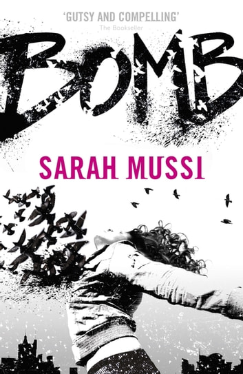 Bomb ebook by Sarah Mussi