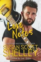 Love Notes ebook by Susan Scott Shelley