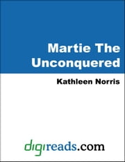 Martie The Unconquered ebook by Norris, Kathleen