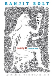 Losing It ebook by Bolt Ranjit,Ranjit Bolt Ranjit Bolt