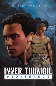 Inner Turmoil - Provenance ebook by Dustin Henshaw