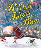 Rifka Takes a Bow ebook by Cosei Kawa, Rebecca Rosenberg Perlov