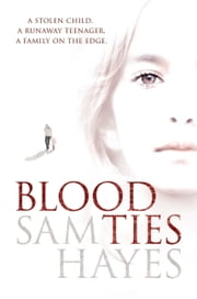 Blood Ties ebook by Sam Hayes