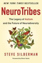 NeuroTribes ebook by Steve Silberman,Oliver Sacks