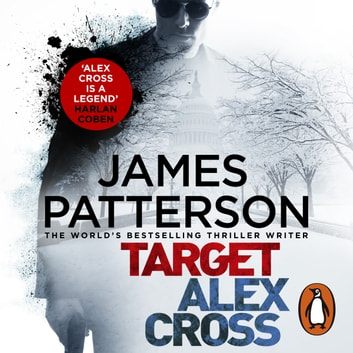 Target: Alex Cross - (Alex Cross 26) audiobook by James Patterson