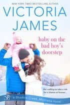 Baby on the Bad Boy's Doorstep ebook by Victoria James